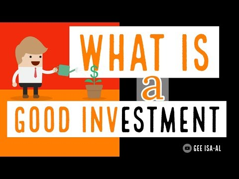 What is a Good Investment