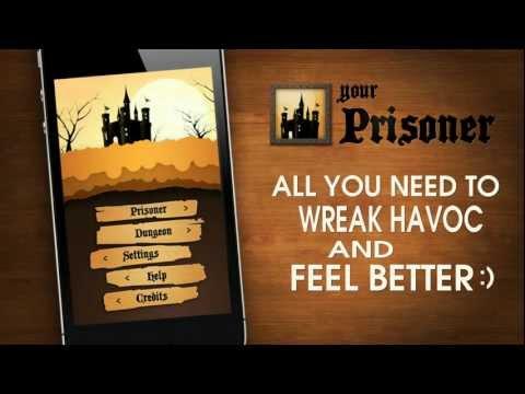 Video of Your Prisoner