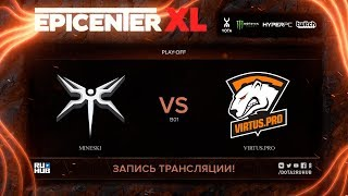 Mineski vs Virtus.pro, EPICENTER XL [Eiritel, LighTofHeaveN]