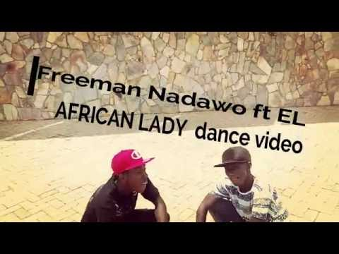 Freeman Nadawo ft E L - Africa Lady
