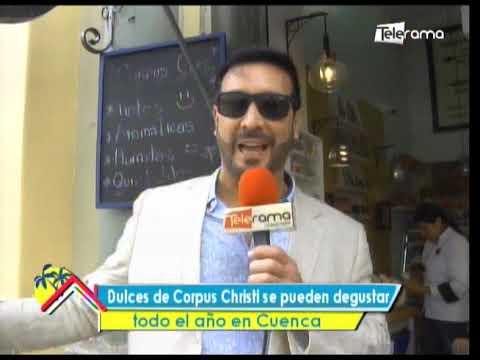 Dulces de Corpus Christi se pueden degustar todo el año en Cuenca