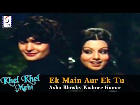 Ek Main Aur Ek Tu - Asha Bhosle, Kishore Kumar @ Khel Khel Mein - Rishi Kapoor, Neetu Singh