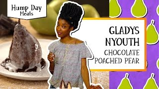 Humpday Meals   Chocolate Poached Pear - Gladys Nyouth by Tastemade