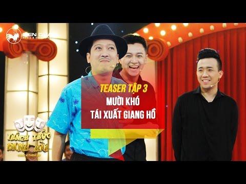 Thách thức danh hài mùa 3 tập 3 teaser