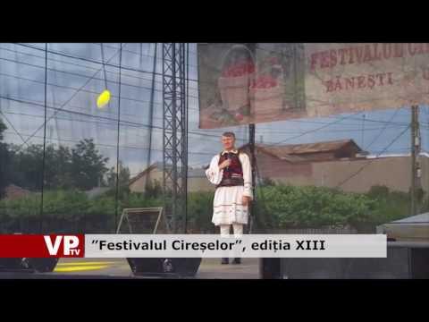 """""""Festivalul Cireșelor"""", ediția XIII"""