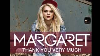 Thank You Very Much-Margaret-OFFICIAL