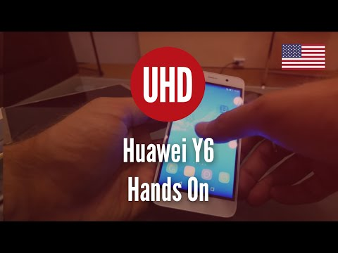 Huawei Y6 Hands On [4K UHD]