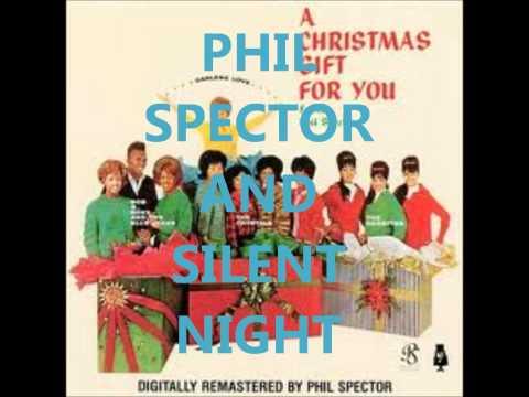 Phil Spector - Silent Night.wmv