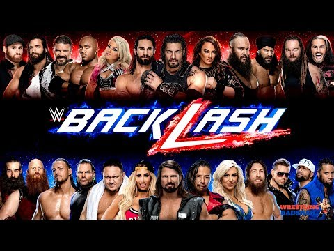 WWE BACKLASH 2018 Highlights, Results & Predictions!!! [Updated Matches]
