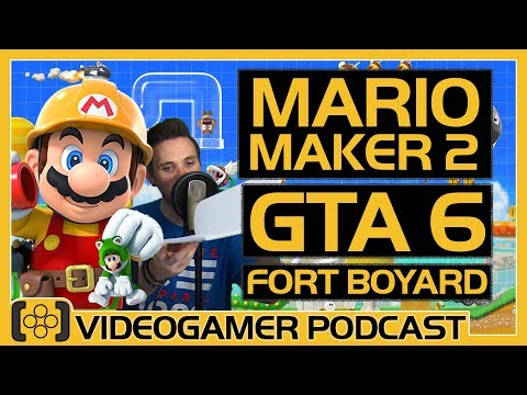 Super Mario Maker 2 Review, GTA 6 Rumours, Fort Boyard Review - VideoGamer Podcast