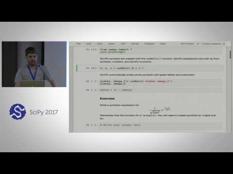 Automatic Code Generation with SymPy | SciPy 2017 Tutorial | Jason, Aaron, Björn & Kenneth