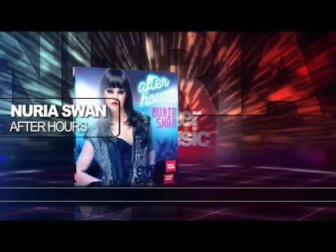 "Nuria Swan ""After Hours"" (Official Artwork Video Cover)"