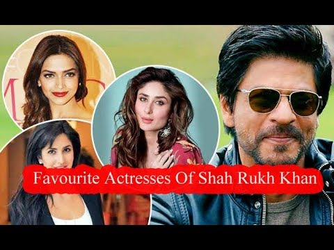 OMG!!!!Top 11 Favourite Actresses Of Shah Rukh Khan  YOU SHOCKED
