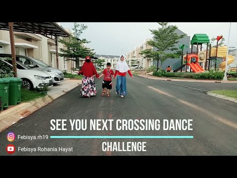 SEE YOU NEXT CROSSING DANCE CHALLENGE