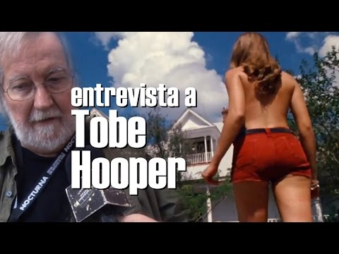 Entrevista a Tobe Hooper / Tobe Hooper interview
