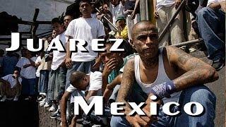 Ciudad Juarez Mexico  city photos gallery : Juarez Mexico, territorio de pandillas y Carteles