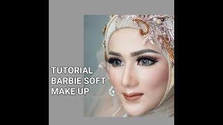 Download Video TUTORIAL BARBIE SOFT MAKE UP PENGANTIN WITH  LTPRO KOSMETIK & INEZ KOSMETIK MP3 3GP MP4