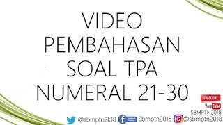 Download Video PEMBAHASAN SOAL TPA NUMERAL NO. 21 - 30 instagram @sbmptn2018 Persiapan SBMPTN 2018 MP3 3GP MP4