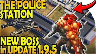 THE POLICE STATION - NEW BOSS in UPDATE 1.9.5 - Last Day On Earth Survival 1.9.4