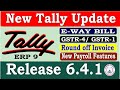 Tally ERP 9 Release 641 Tally Update |Download Latest Tally Full Version