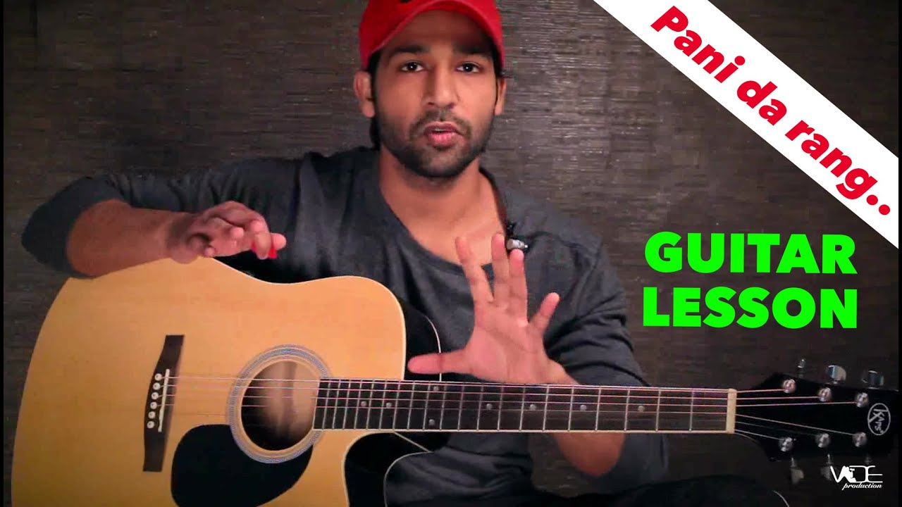 Pani Da Rang – Full Guitar Lesson For Beginners By VEER KUMAR