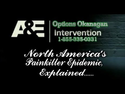 North America's Painkiller Epidemic, Explained : Options Okanagan Treatment Centers