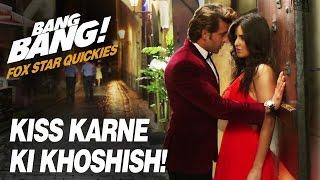 Video Fox Star Quickies : Bang Bang - Kiss Karne Ki Khoshish! MP3, 3GP, MP4, WEBM, AVI, FLV Agustus 2017