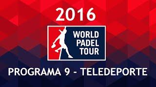 video Programa 9 Teledeporte | World Padel Tour Monte-Carlo Padel Master 2016