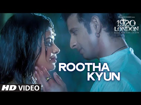 Rootha Kyun Video Song 1920 LONDON Sharman Joshi Meera Chopra
