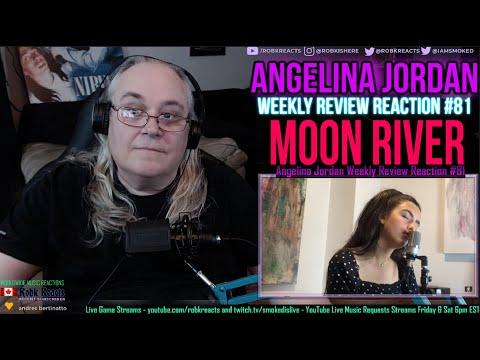 Angelina Jordan Weekly Review Reaction #81 - Moon River