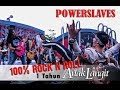 POWERSLAVES - 100% ROCK N ROLL di 1 TAHUN ANAK LANGIT SCTV, PECAAAHHHH !!!!