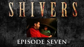 SHIVERS The Series Episode 107:  Downhome Cookin'