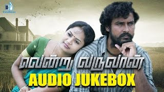 Vendru Varuvaan All Songs juke box