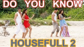 Do U Know - Housefull 2