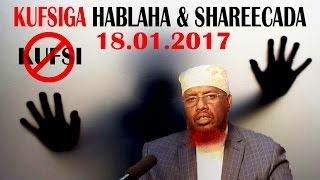 KALIMAD CUSUB 18.01.2017 | KUFSIGA HABLAHA & SHAREECADA  ᴴᴰ┇Sh.Maxamed Umal full download video download mp3 download music download