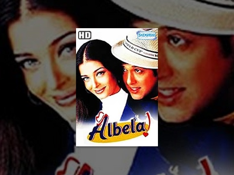Albela (2001)(HD) - Hindi Full Movie - Govinda - Aishwarya Rai - Superhit Movie-(With Eng Subtitles)