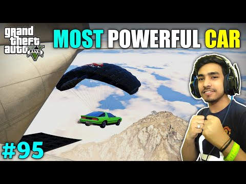TOP STRONGEST CAR IN LOS SANTOS | GTA V GAMEPLAY #95