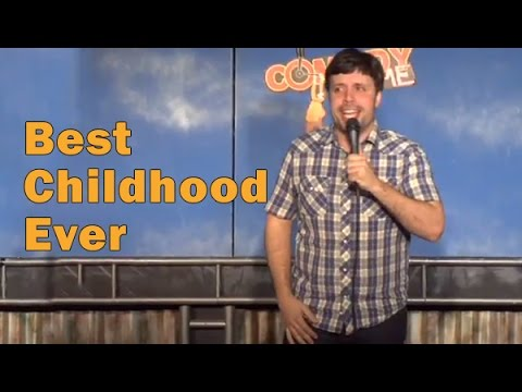 Best Childhood Ever! (Stand Up Comedy)