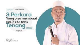 Video 3 Perkara Ini Bikin Hidup Tidak Tenang - Kajian Tasawuf KH Musleh Adnan MP3, 3GP, MP4, WEBM, AVI, FLV April 2019