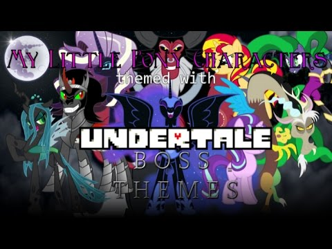 MLP:FIM Characters Themed With UNDERTALE Boss Themes #2