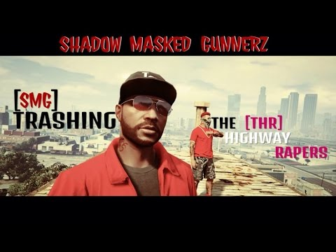 GTA 5 ONLINE: SMGS - TRASHING THR THE HIGHWAY REAPERS