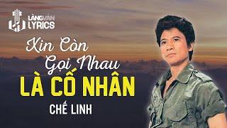 Chế Linh - Xin Gọi Nhau Là Cố Nhân  [OFFICIAL KARAOKE M/V]
