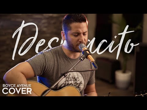 Despacito - Luis Fonsi ft. Daddy Yankee (Boyce Avenue acoustic cover) on Spotify & iTunes