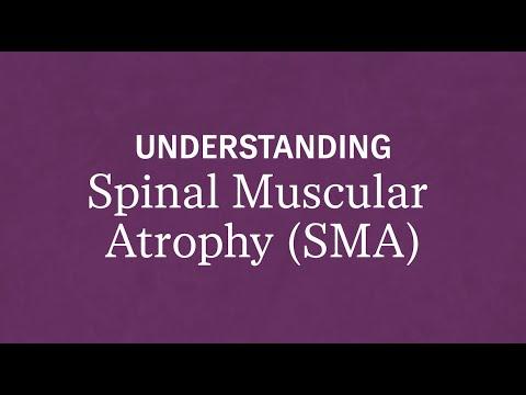 Understanding Spinal Muscular Atrophy (SMA)