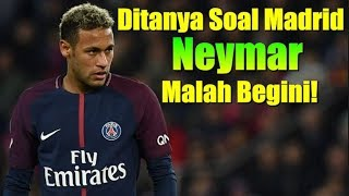 Video Asked Questions Real Madrid, This is Reaction Neymar! MP3, 3GP, MP4, WEBM, AVI, FLV November 2017