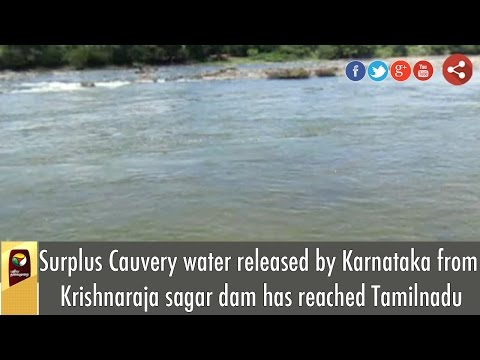 Surplus-Cauvery-water-released-by-Karnataka-from-Krishnaraja-sagar-dam-has-reached-Tamilnadu