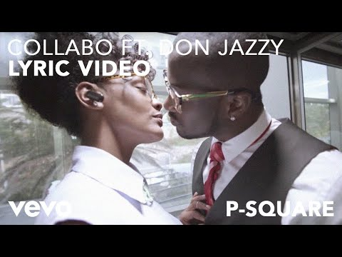 Collabo Lyric Video [Feat. Don Jazzy]