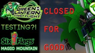 Green Lantern: First Flight Officially Closing & Is Testing?!   Six Flags Magic Mountain