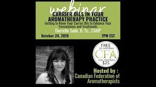 Carrier Oils in Your Aromatherapy Practice