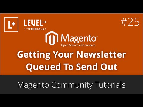 Magento Tutorials (Community) 46 – Getting Your Newsletter Queued To Send Out
